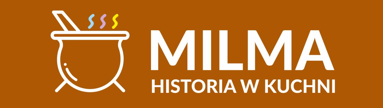 MILMA - Historia w kuchnii